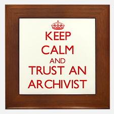 Keep Calm and Trust an Archivist Framed Tile