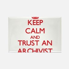 Keep Calm and Trust an Archivist Magnets