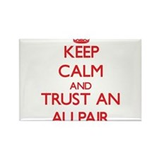 Keep Calm and Trust an Au Pair Magnets