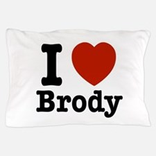 I love Brody Pillow Case