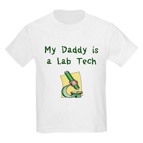 My Daddy is a Lab Tech Kids Light T-Shirt