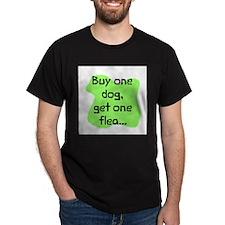 Buy one dog get flea T-Shirt