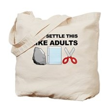 Lets Settle This Like Adults Tote Bag
