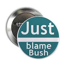 Just Blame Bush Button