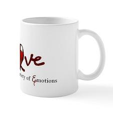 lasting over a variety of emotion love  Mug