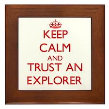 Keep Calm and Trust an Explorer Framed Tile