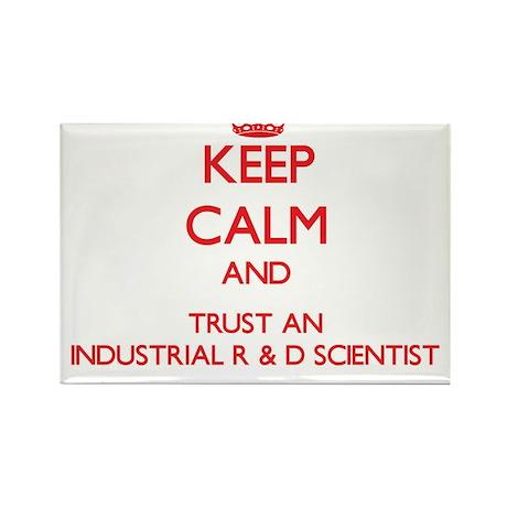 Keep Calm and Trust an Industrial R & D Scientist