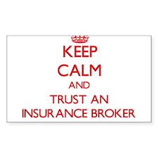 Keep Calm and Trust an Insurance Broker Decal