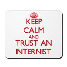 Keep Calm and Trust an Internist Mousepad
