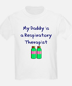 My Daddy Is A Respiratory The T-Shirt