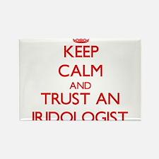 Keep Calm and Trust an Iridologist Magnets
