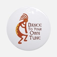 DANCE TO YOUR OWN TUNE Ornament (Round)
