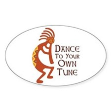 DANCE TO YOUR OWN TUNE Stickers