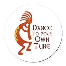DANCE TO YOUR OWN TUNE Round Car Magnet