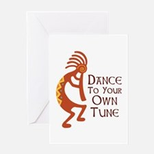 DANCE TO YOUR OWN TUNE Greeting Cards