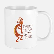 DANCE TO YOUR OWN TUNE Mugs