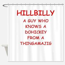 hillbilly Shower Curtain