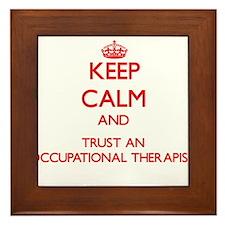 Keep Calm and Trust an Occupational anrapist Frame