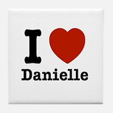 I love Danielle Tile Coaster