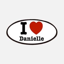 I love Danielle Patches