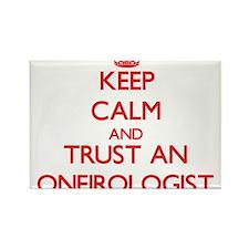 Keep Calm and Trust an Oneirologist Magnets