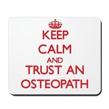 Keep Calm and Trust an Osteopath Mousepad