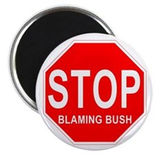 "Stop Blaming Bush 2.25"" Magnet (10 pack)"