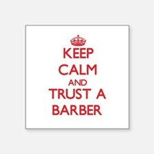 Keep Calm and Trust a Barber Sticker