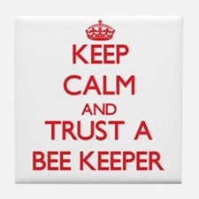 Keep Calm and Trust a Bee Keeper Tile Coaster