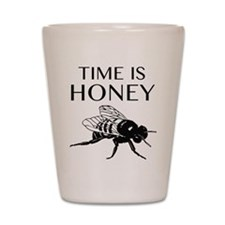 Time Is Honey Shot Glass