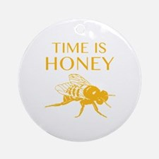 Time Is Honey Ornament (Round)