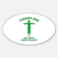 Tough Job But Gets Good Celery Decal