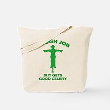 Tough Job But Gets Good Celery Tote Bag