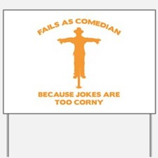 Fails As Comedian Yard Sign