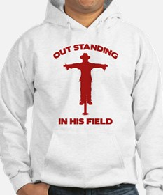 Out Standing In His Field Hoodie