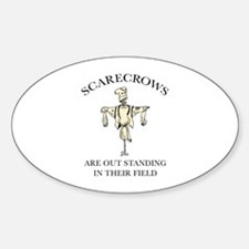 Scarecrows Are Out Standing In Their Field Decal