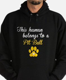 This Human Belongs To A Pit Bull Hoodie