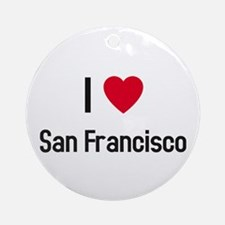 I love San Francisco Ornament (Round)