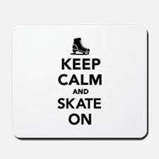 Keep calm and Skate on Mousepad