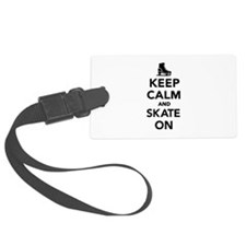 Keep calm and Skate on Luggage Tag