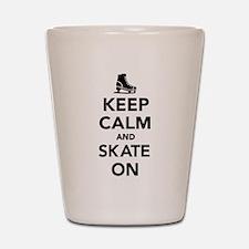 Keep calm and Skate on Shot Glass