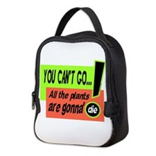 You Cant Go/Bill Murray Neoprene Lunch Bag