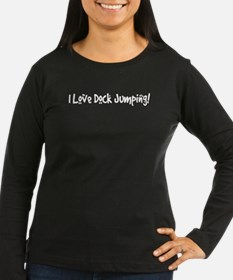 Text White I Love Dock Jumping.psd Long Sleeve T-S