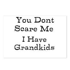 You Dont Scare Me I Have Grandkids Postcards (Pack