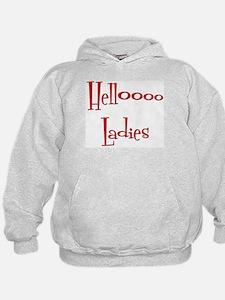 Hello Ladies Hoodie