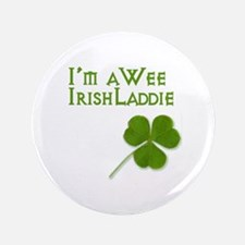 "Wee Irish Laddie 3.5"" Button"
