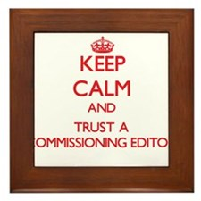 Keep Calm and Trust a Commissioning Editor Framed