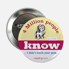 "Ravelry 4 Million Puppy 2.25&Quot; 2.25"" Button"
