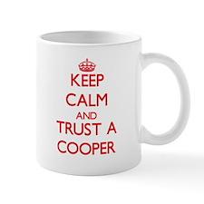 Keep Calm and Trust a Cooper Mugs