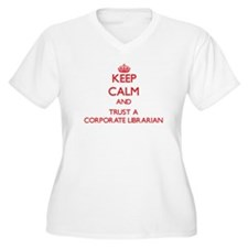 Keep Calm and Trust a Corporate Librarian Plus Siz